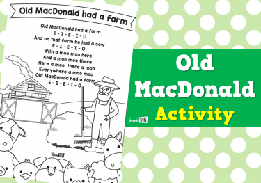 Old MacDonald - Nursery Rhyme Activity